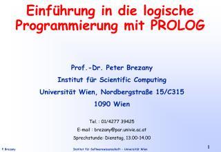 Einführung in die logische Programmierung mit PROLOG