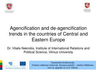 Agencification and de-agencification trends in the countries of Central and Eastern Europe