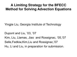 A Limiting Strategy for the BFECC Method for Solving Advection Equations
