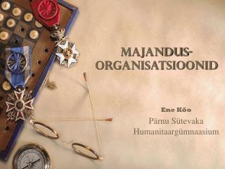MAJANDUS-ORGANISATSIOONID