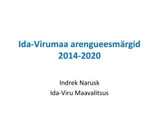 Ida-Virumaa arengueesmärgid 2014-2020