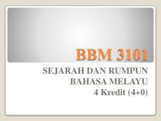 BBM 3101