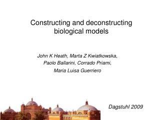 Constructing and deconstructing biological models