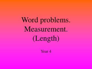 Word problems. Measurement. Length
