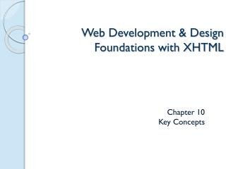Web Development  Design Foundations with XHTML