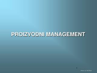 PROIZVODNI MANAGEMENT