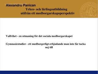 Alexandru Panican Yrkes- och lärlingsutbildning        utifrån ett medborgarskapsperspektiv