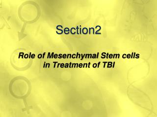 Section2 Role  of  Mesenchymal  Stem cells in Treatment of TBI