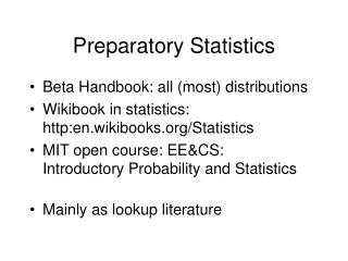 Preparatory Statistics
