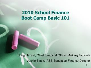 2010 School Finance  Boot Camp Basic 101