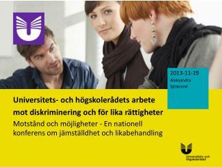 Universitets- och högskolerådets arbete mot diskriminering och för lika rättigheter