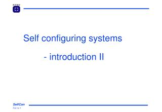 Self configuring systems  - introduction II