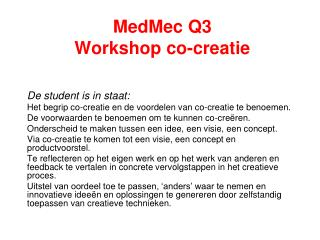 MedMec Q3  Workshop co-creatie