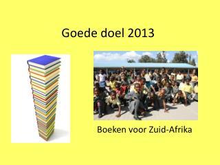 Goede doel 2013