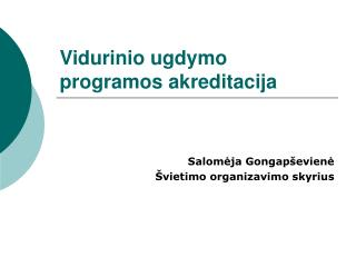 Vidurinio ugdymo programos akreditacija