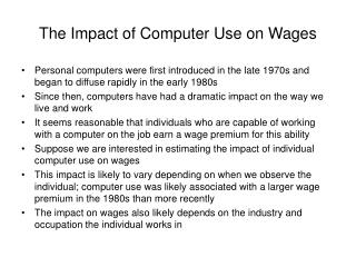 The Impact of Computer Use on Wages