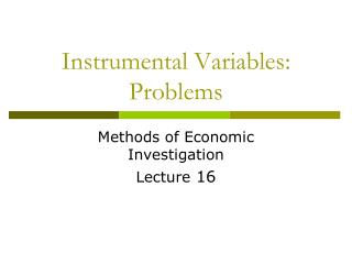 Instrumental Variables: Problems