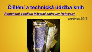 Čištění a technická údržba knih