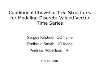 Conditional Chow-Liu Tree Structures for Modeling Discrete-Valued Vector Time Series