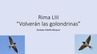 "Rima LIII "" Volverán las golondrinas """