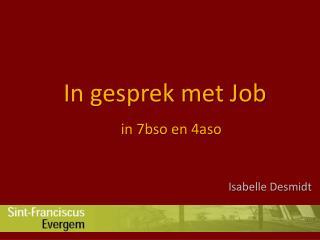 In gesprek met Job