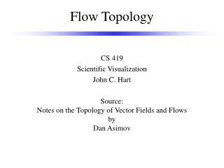 Flow Topology
