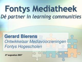 Fontys Mediatheek Dé partner in learning communities