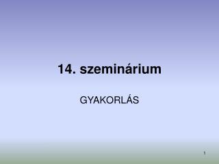 14. szeminárium
