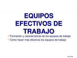 EQUIPOS EFECTIVOS DE TRABAJO