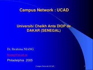 Campus Network : UCAD