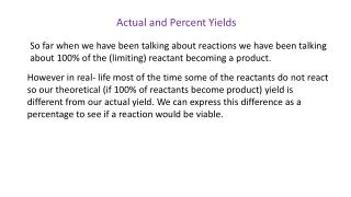 Actual and Percent Yields