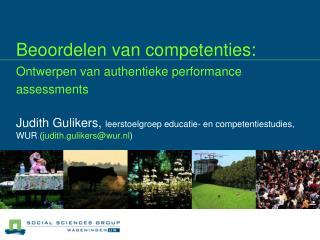 Beoordelen van competenties: Ontwerpen van authentieke performance assessments