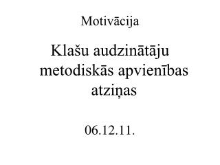 Motivācija
