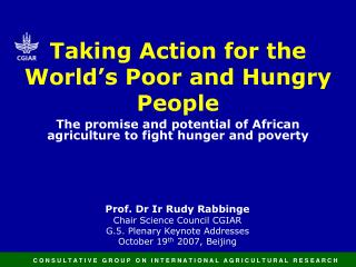Taking Action for the World's Poor and Hungry People