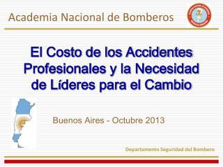 El Costo de los Accidentes Profesionales y la Necesidad de L í deres para el Cambio