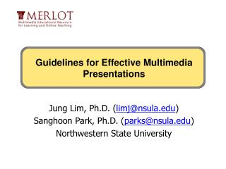 Jung Lim , Ph.D. ( limj@nsula )  Sanghoon Park, Ph.D. ( parks@nsula )