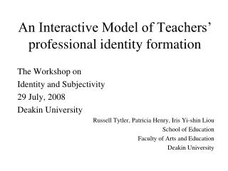 An Interactive Model of Teachers� professional identity formation