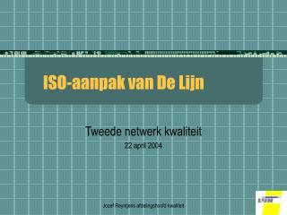 ISO-aanpak van De Lijn