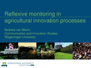 Reflexive monitoring in  agricultural innovation processes