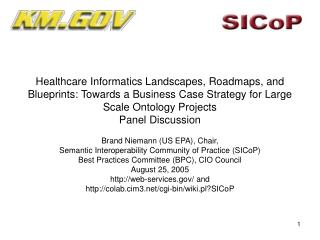 Brand Niemann (US EPA), Chair, Semantic Interoperability Community of Practice (SICoP)