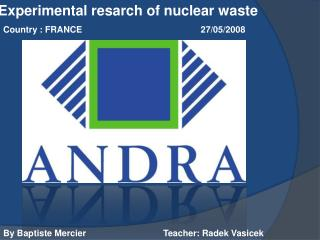 Experimental resarch of nuclear waste