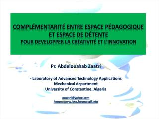 Pr.  Abdelouahab Zaatri -  Laboratory  of Advanced  Technology  Applications Mechanical department