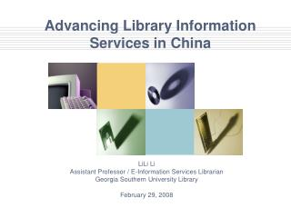 Advancing Library Information Services in China