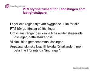 PTS styrinstrument för Landstingen som fastighetsägare