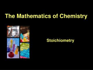 The Mathematics of Chemistry
