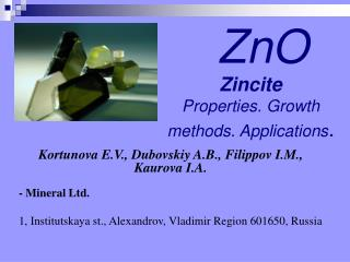 Zincite Properties .  Growth methods .  Applications .