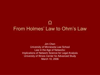 Ω From Holmes' Law to Ohm's Law