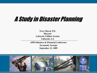 A Study in Disaster Planning