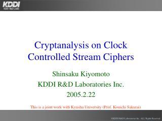 Cryptanalysis on Clock Controlled Stream Ciphers