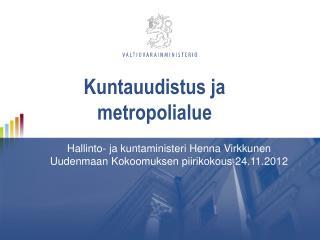 Kuntauudistus ja metropolialue